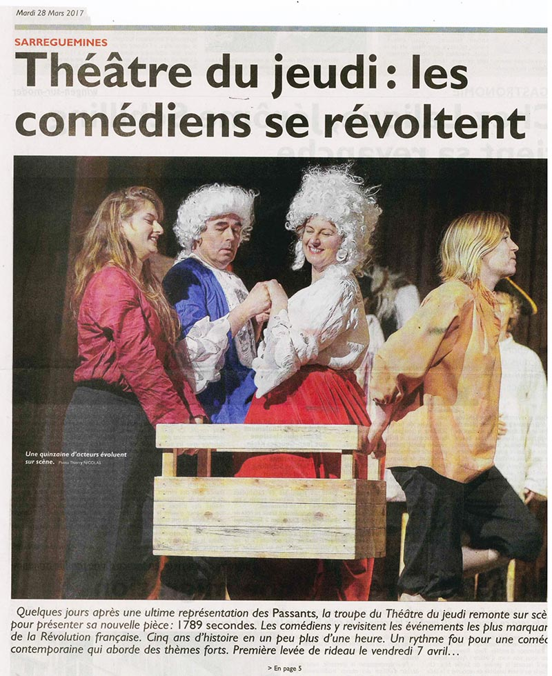 1789 secondes, Vendredi 7 avril 2017, 20h30 Foyer Culturel de Sarreguemines